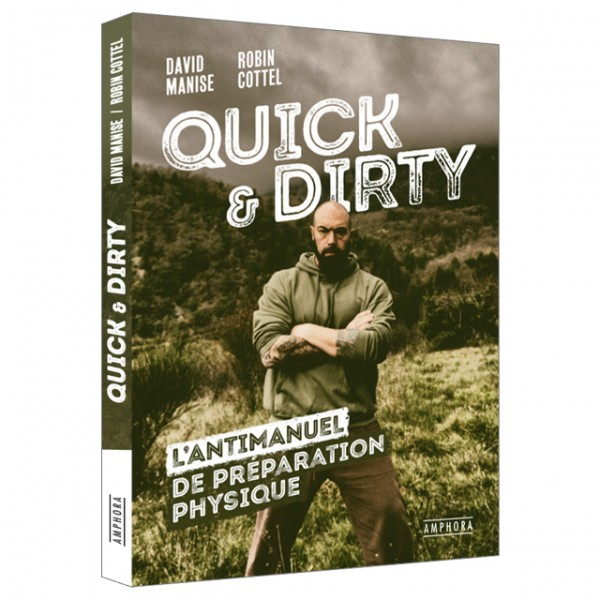 David Manise et Robin Cottel - Quick and Dirty