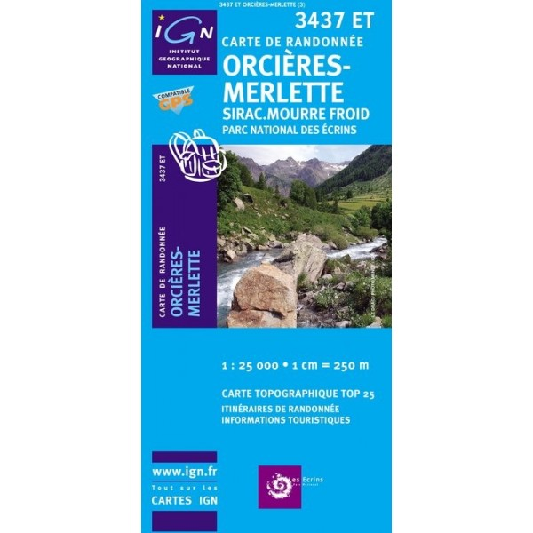 Carte IGN Top25 Orcieres-Merlette - Sirac - Mourre Froid - PN Ecrins (Gps)