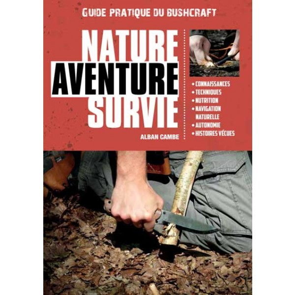 Alban Cambe - Guide Nature aventure et Survie