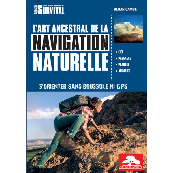 Alban Cambe - Guide L'art Ancestral de la Navigation Naturelle