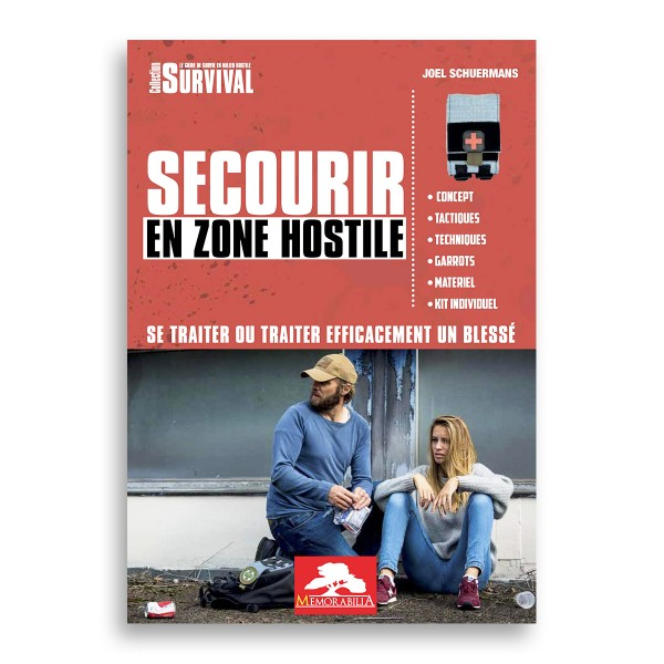 Joel Schuermans - Survival - Guide Secours en Zone Hostile